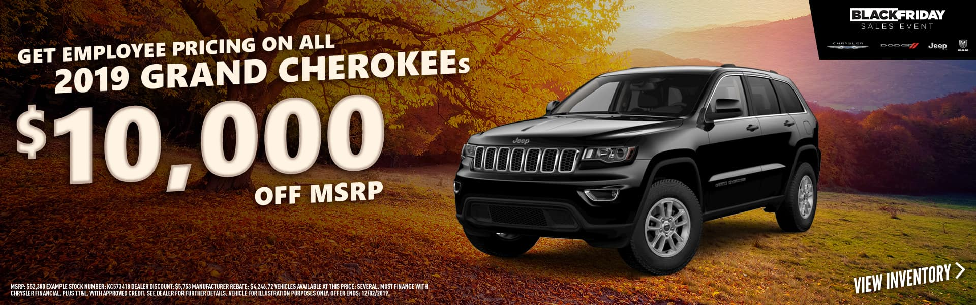 2019 Grand Cherokees - $10,000 off with Employee Pricing on the last remaining 2019