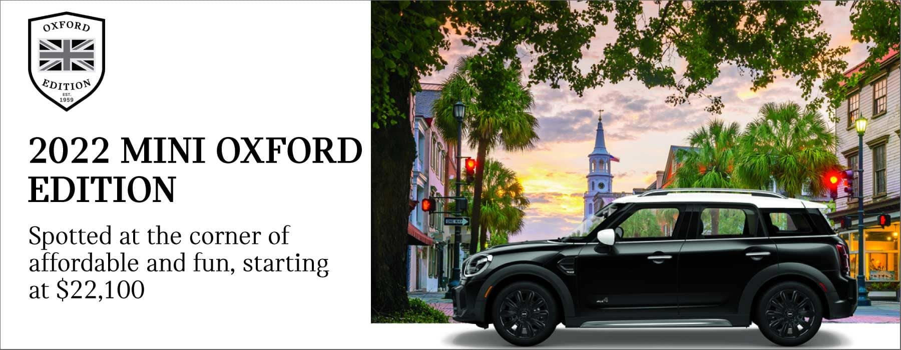 2022 MINI oxford edition. Spotted at the corner of affordable and fun, starting at $22,100. Image shows a black oxford edition MINI vehicle parked in front of an urban area at sunset.