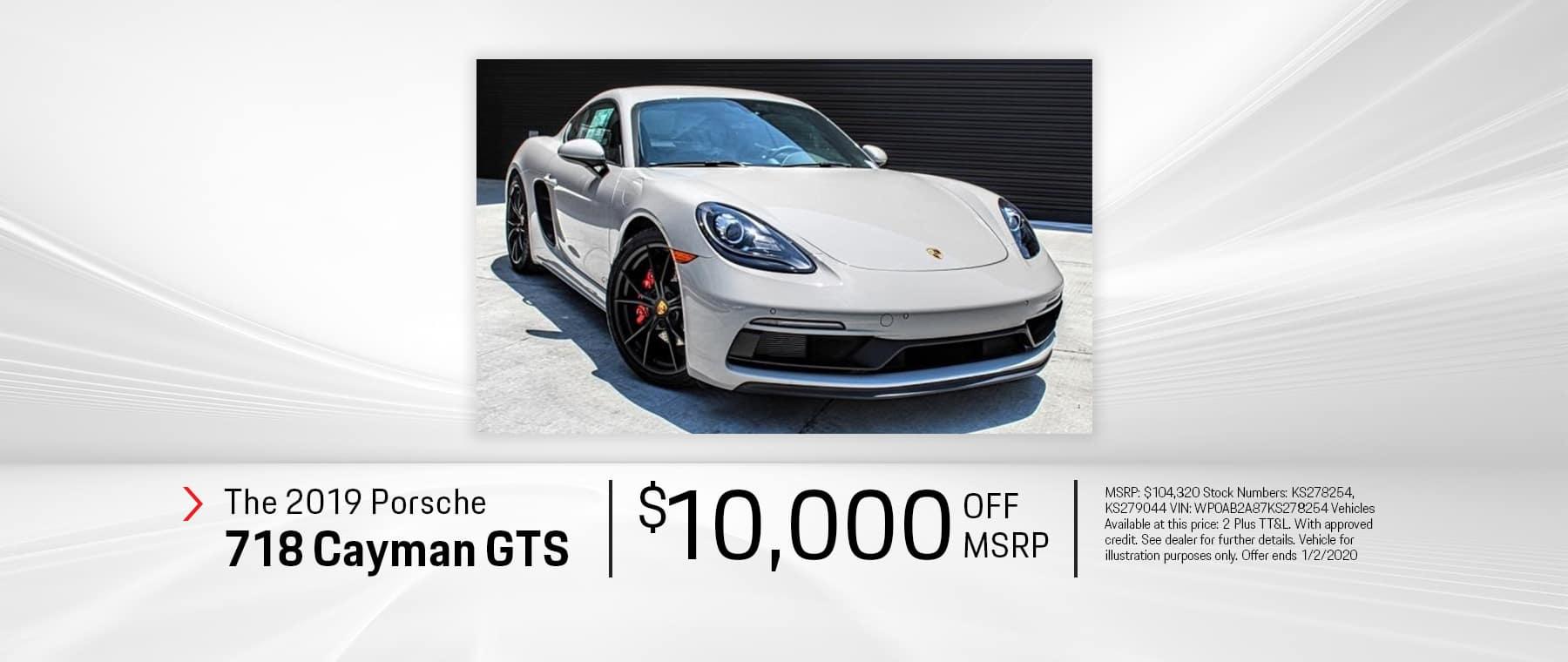 New 2019 Cayman GTS $10K OFF